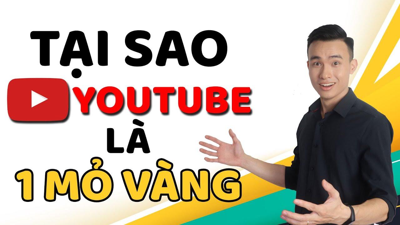 Tại Sao Youtube Được Coi Là Một Mỏ Vàng Vô Tận Trên Internet
