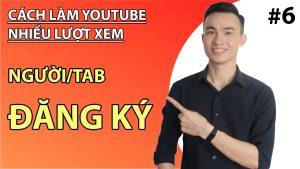 Cách Làm Youtube Nhiều Lượt Xem || Để Có Nhiều Người Đăng Ký Kênh
